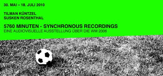 5760 Minuten - synchronous recordings - Susken Rosenthal, Tilman Küntzel